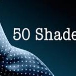 The Truth about Fifty Shades of Grey…
